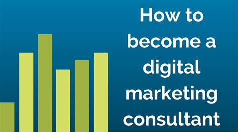 digital marketing consultant how to become a digital marketing consultant