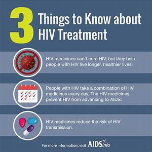 Three Things To Know About Hiv Treatment
