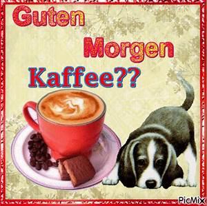 Guten Morgen Kaffee Bilder guten morgen bilder kostenlos