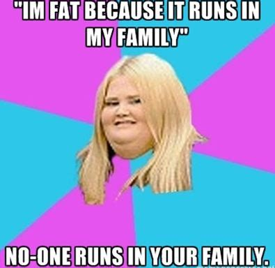 Fat Girl Memes - i m not fat i m big boned your brains are showing