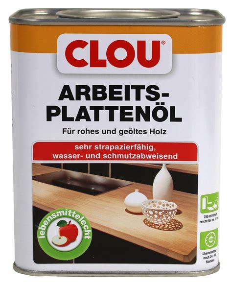 Clou Arbeitsplattenöl 0,75l Arbeitsplatte Öl Holzöl Holz
