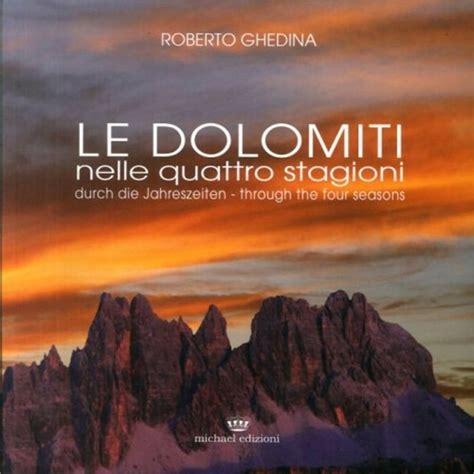 Libreria Rosmini by Le Dolomiti Nelle Quattro Stagioni Libreria Rosmini