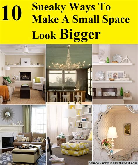 ways to make more space in a small 10 sneaky ways to make a small space look bigger home and life tips