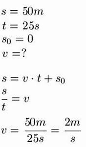 Strecke Berechnen Formel : physik geschwindigkeit ~ Themetempest.com Abrechnung