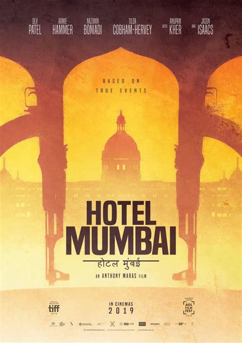 hotel mumbai  poster    imp awards