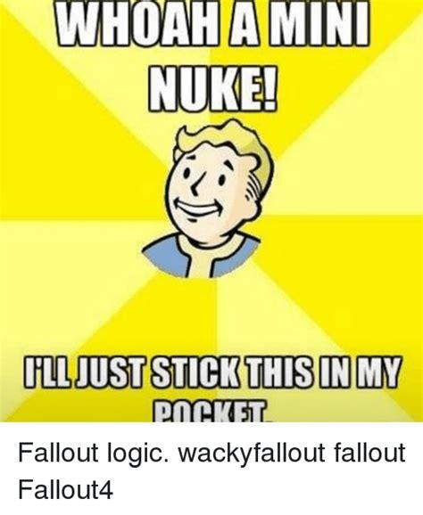 25 Best Memes About Fallout Logic Fallout Logic Memes