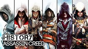 History/Evolution of Assassin's Creed (2007-2017) - YouTube