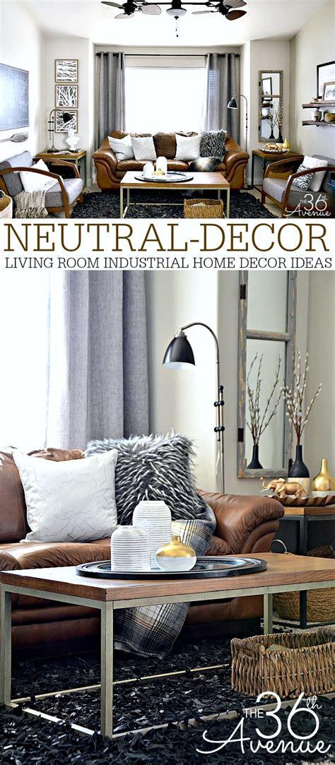 Livingroom Decor Ideas by Home Decor Neutral Living Room The 36th Avenue