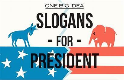Slogans President Idea Presidential