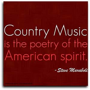 """Quote by Steve Maraboli: """"Country music is the poetry of ..."""
