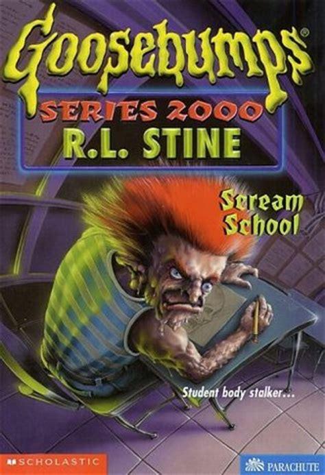 scream school goosebumps series    rl stine