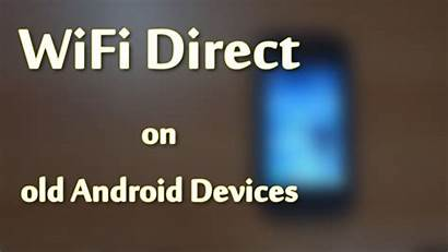 Direct Wifi Android Samsung Devices