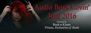 Viviana Enchantress of Books: Audio Book Lovin' 2016