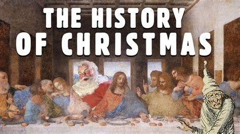 The History Of Christmas Youtube