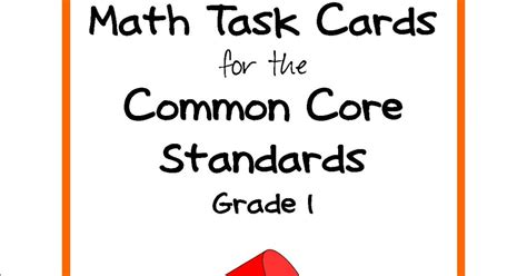 Literacy & Math Ideas Math Common Core Standards Task Cards For Grades 1 And 2