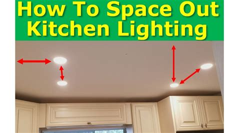 kitchen light spacing  practices   properly