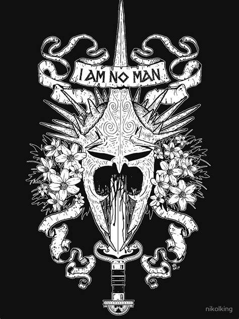 'I AM NO MAN' T-Shirt by nikolking | Lord of the rings