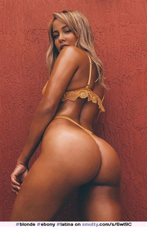 Blonde Ebony Latina Teen Babe Curvy Ass Niceass
