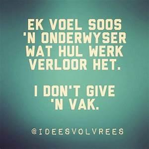 Ek Quote Berechnen : ek voel soos n onderwyser wat hul werk verloor het i dont give a vak southafrica ~ Themetempest.com Abrechnung