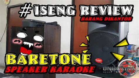 Untuk masalah suara sudah tidak diragukan lagi kapasitasnya. Review Speaker Bluetooth Karaoke Terbaik Baretone - YouTube