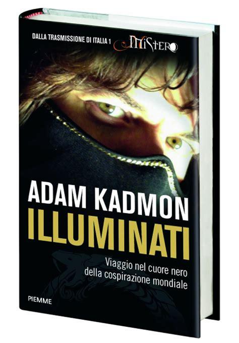 Gli Illuminati Libro Stefano Donno Gli Illuminati Di Adam Kadmon Il Libro