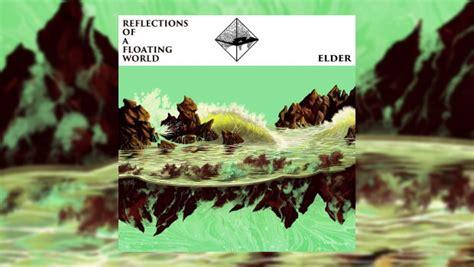 elder reflections   floating world  progressive