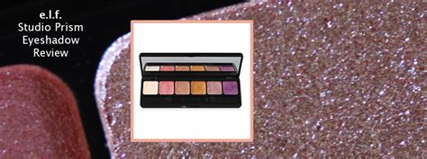 E L F Studio Eyeshadow e l f studio prism eyeshadow review elegance and