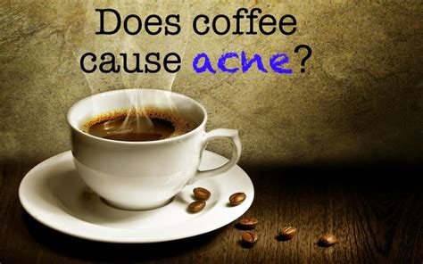 But honestly caffine is not ideal in a great diet (along with alcohol and all the other fun things) and two cups of black coffee will give your teeth a yellow tinge after a short while. secondchance : Effects of coffee on acne