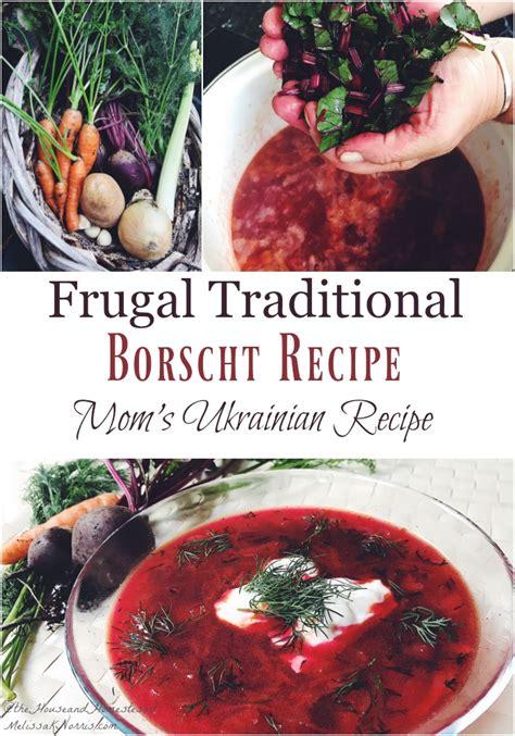 borscht recipe    traditional ukrainian borscht