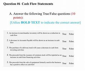 Solved  Question  6 Cash Flow Statements A  Answer The Fol