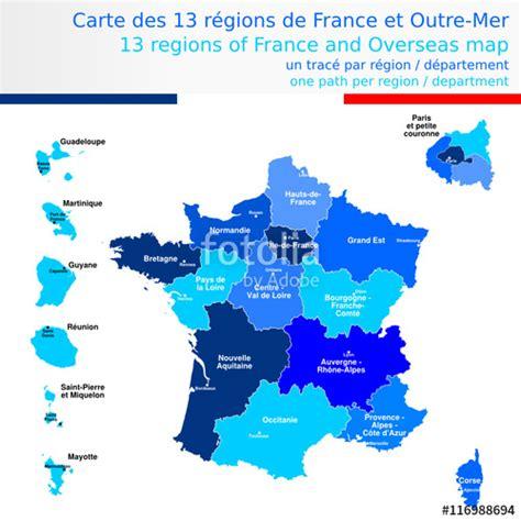 Carte De Region Et Departement Et Chef Lieu by Quot Carte Des 13 R 233 Gions De Et Outre Mer Bleueavec Le