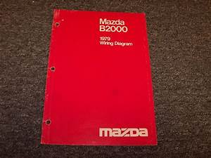 1979 Mazda B2000 Pickup Truck Wiring Diagram Manual