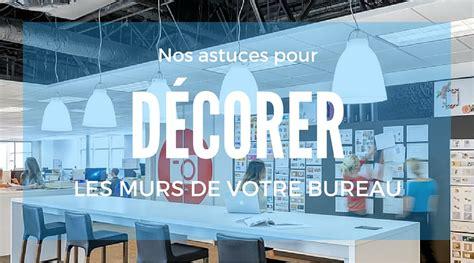 travailler dans un bureau 8 idées design pour décorer les murs de vos bureaux