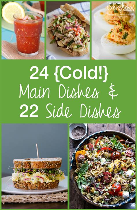 24 {cold!} Main Dishes & 22 Sides For Hot Summer Days