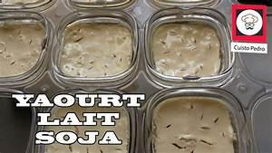 Yaourt De Soja : recette yaourt au lait de soja pour intol rant au lactose ~ Melissatoandfro.com Idées de Décoration