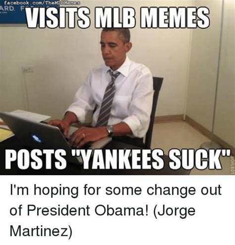 Yankees Suck Memes - 25 best memes about obama facebook meme and memes obama facebook meme and memes