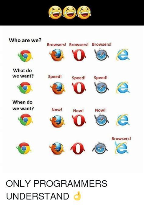 Who Are We Browsers Meme - who are we browsers meme 28 images internet explorer joke who are we browsers meme 28