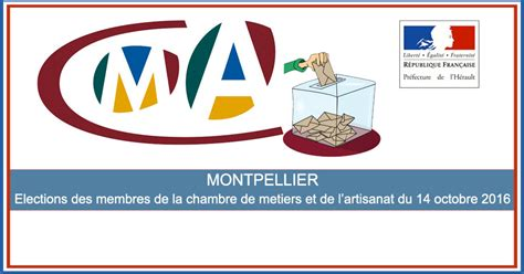 la chambre de l artisanat actualités montpellier élections des membres de la