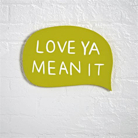 love ya mean it wooden wall plaque the land of nod