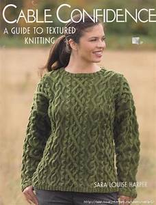 Sara Louise Harper - Cable Confidence  A Guide To Textured Knitting