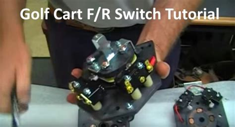 golf cart   reverse switch types good  bad