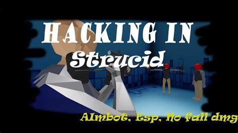 hacking  strucid youtube