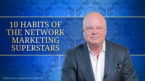 10 Habits Of The Network Marketing Superstars Youtube
