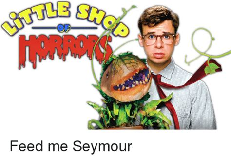 Feed Me Seymour Meme - feed me seymour meme 28 images godzilla ii tumblr 25