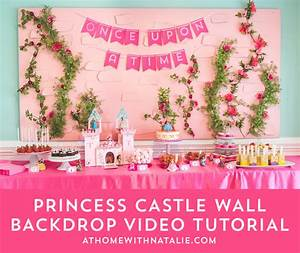 Princess Castle Wall Backdrop- VIDEO Tutorial - At Home ...