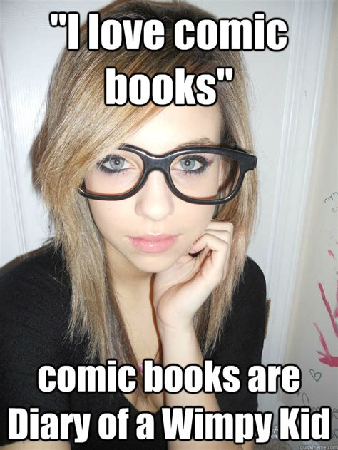 Wimpy Meme - quot i love comic books quot comic books are diary of a wimpy kid hipster scene kid quickmeme