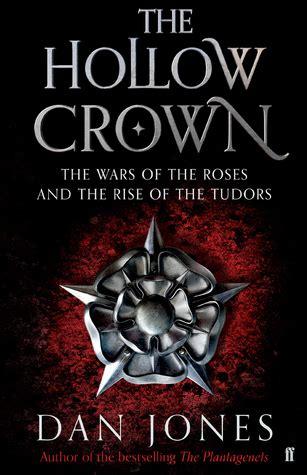 hollow crown  wars   roses   rise   tudors   jones