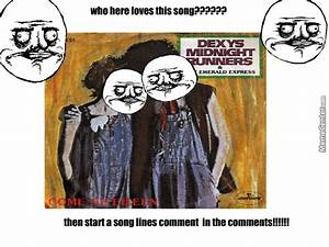 Come On Eileen Too Ro Ra Yay by coolkidz13 - Meme Center