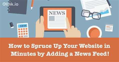 What Is A News Feed & How To Add One To Your Website For