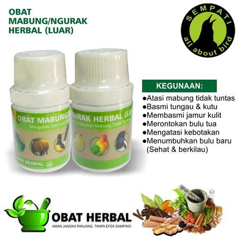 obat mabung ngurak herbal luar sempati obat burung sakit